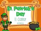 St. Patrick's Day 6 L.A. & 5 Math Center Activities