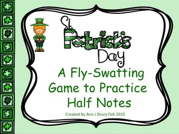 St Patrick's Day - A Fly-Swatting Game to Practice Half Notes