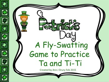 St Patrick's Day - A Fly-Swatting Game to Practice Ta and Ti-Ti