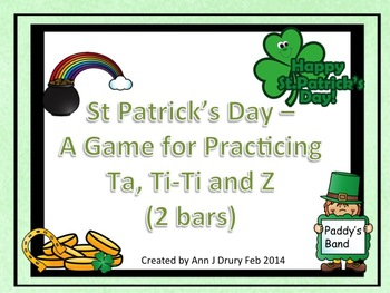 St Patrick's Day - A Game for Practicing Ta, Ti-Ti and Z