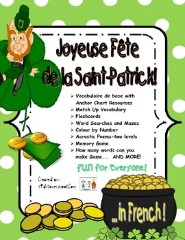 St. Patrick's Day Activities and Fun Stuff all in FRENCH for all FSL Learners!