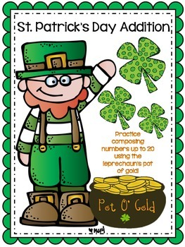 St. Patrick's Day Addition: Composing Numbers Up To 20