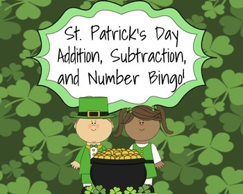 St. Patrick's Day Addition, Subtraction, and Number Bingo