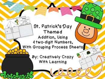 St. Patrick's Day Addition of (4) Two-Digit Numbers With R