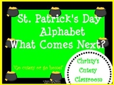 St. Patrick's Day Alphabet What Comes Next?