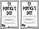 St. Patrick's Day (An Emergent Reader)