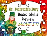 St. Patrick's Day Basic Skills Review MOVE IT!