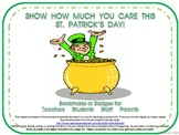 St. Patrick's Day Bookmarks & Badges for Teachers, Students, Staff and Parents