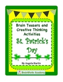 St. Patrick's Day Brain Teasers and Creative Thinking Activities