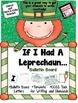 St. Patrick's Day Bulletin Board and Writing Activity -If I Had a Leprechaun..-