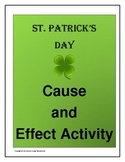 St. Patrick's Day - Cause and Effect Activity