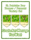 St. Patrick's Day Chevron Pennant - Any Message All Letter