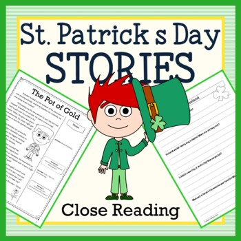 St. Patrick's Day Close Reading Passages - Stories and Writing Activities