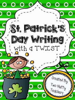 St. Patrick's Day Collaborative Writing Activity: Writing with a Twist!
