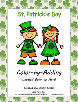 St. Patrick's Day Color-by-Adding (4 Total) Leveled Easy to Hard