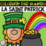 St. Patrick's Day Colour by number ~ French ~ La Saint Patrick