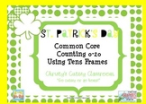 St. Patrick's Day Common Core Counting 0-20 Using Tens Frames