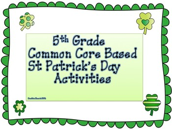 St Patrick's Day Common Core ELA and Math Activities