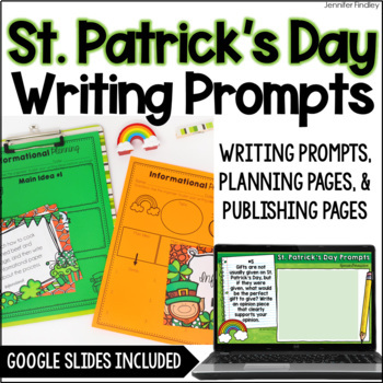 St. Patrick's Day Common Core Writing: Opinion, Informative, and Narrative