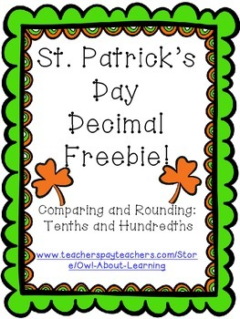 St. Patrick's Day Comparing & Rounding Decimals (10ths and 100ths) Fun Freebie!