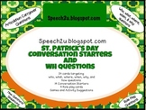 St. Patrick's Day: Conversation Starters and WH questions