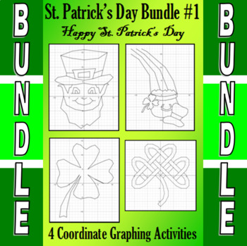 St. Patrick's Day - 4 Coordinate Graphing Activities - Bundle #1