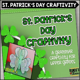 St. Patrick's Day Craftivity - A Grammar Craftivity