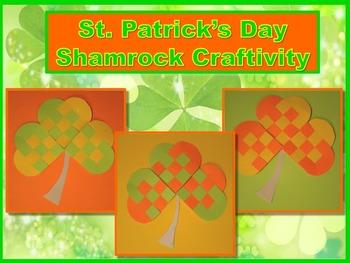 St. Patrick's Day Craftivity - Woven Pattern Shamrocks - Print and Go - NO PREP!