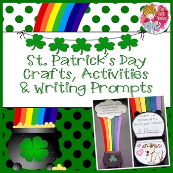 St. Patrick's Day Crafts, Activities and Writing Prompts
