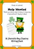 St. Patrick's Day Creative Writing - Leprechaun Help Wanted