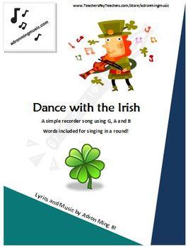 "St. Patrick's Day ""Dance with the Irish"" recorder music / round-singing w/ track"