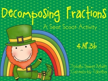 St. Patrick's Day Decomposing Fractions Seat Scoot  4.NF.3b