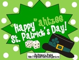 https://www.teacherspayteachers.com/Product/St-Patricks-Day-Dice-Game-Happyahtzee-St-Patricks-Day-601621