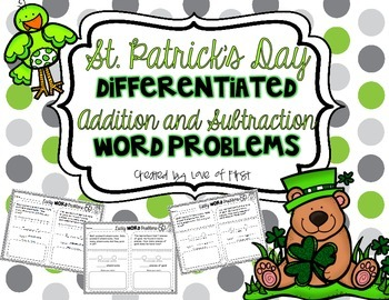 St. Patrick's Day Differentiated Addition and Subtraction Word Problems