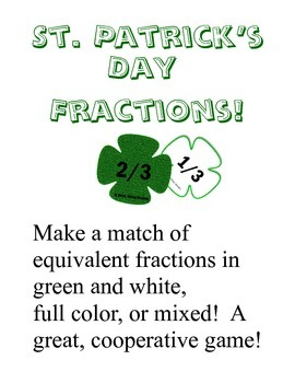St. Patrick's Day Equivalent Fractions (Ratios) Cooperative Match Game