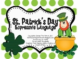 St. Patrick's Day Expressive Language Packet