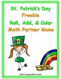 St. Patrick's Day FREEBIE ~  Roll, Add, & Color ~ Partner Math Game