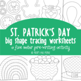St Patricks Day Fine Motor Activities - Tracing Pages