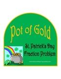 St. Patrick's Day Fraction Problem: Pot of Gold