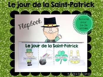 St. Patrick's Day French Flapbook craftivity (Le jour de la Saint-Patrick)