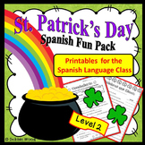 Spanish St. Patrick's Day Fun Pack Level 2:   El Día de San Patricio Nivel 2