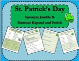 St. Patrick's Day Fun :  Synonym Jumble Sentence Expand & Switch GRAMMAR
