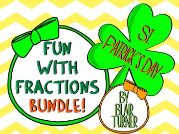St. Patrick's Day Fun With Fractions BUNDLE - Common Core Aligned