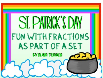 St. Patrick's Day Fun With Fractions as Part of a SET