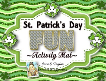 St. Patrick's Day Fun~Activity Mat and More!