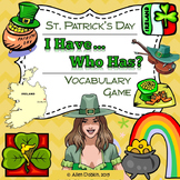 St Patrick's Day Game Primary Middle or Secondary English I Have...Who Has?