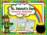 St. Patrick's Day:  Grammar, Vocabulary & Idioms