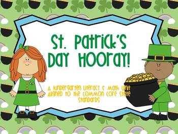 St. Patrick's Day Hooray! A Kindergarten Unit Aligned to CCSS