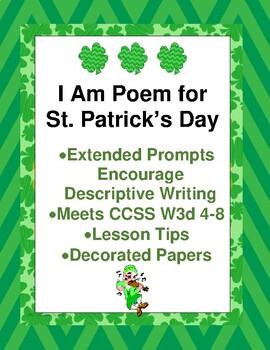 I Am Poem for St Patrick's or March CCSS W3d 4-8 Encourage Descriptive Writing