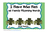 St. Patrick's Day I Have Who Has -at family Rhyming